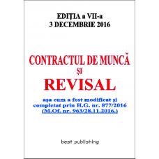 Contractul de munca si revisal - editia a VII-a - 3 decembrie 2016