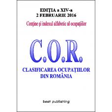 Clasificarea ocupatiilor din Romania - C.O.R. - editia a XIV-a - 2 februarie 2016
