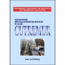 Masuri pentru educatia si protectia elevilor in caz de CUTREMUR - editia I - 14 aprilie 2011