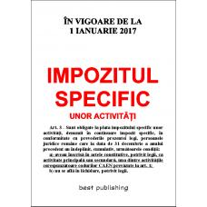 Impozitul specific unor activitati - editia I - bun de tipar: 1 decembrie 2016