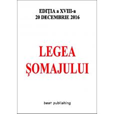 Legea somajului - editia a XVIII-a - 20 decembrie 2016