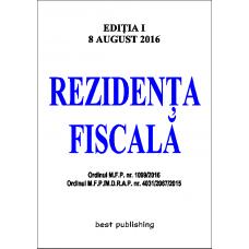 Rezidenta fiscala - editia I - 8 august 2016