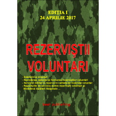 Rezerviștii voluntari - editia I - 24 aprilie 2017