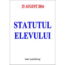Statutul elevului - format A6 - editia I - 25 august 2016