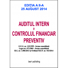 Auditul intern si controlul financiar preventiv - format A4 - editia a II-a - 25 august 2014