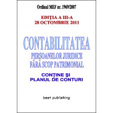 Contabilitatea persoanelor juridice fara scop patrimonial - editia a III-a - 28 octombrie 2011