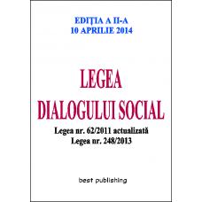 Legea dialogului social - editia a II-a - 10 aprilie 2014