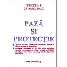 Paza si protectie - editia I - 23 mai 2012
