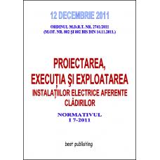 Proiectarea executia si exploatarea instalatiilor electrice aferente cladirilor - editia I - 12 decembrie 2011
